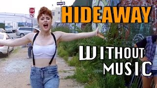 HIDEAWAY - Kiesza (House of Halo #WITHOUTMUSIC parody)
