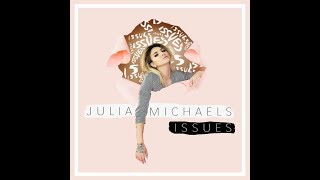 Issues (Official Instrumental) (Audio) - Julia Michaels