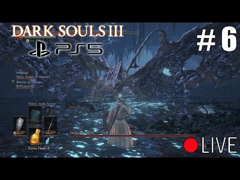 First Time Playing Dark Souls 3 On PS5 Live Stream - Part 6