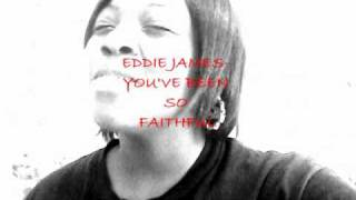 Marvin Sapp Best in me/ Eddie James You've been so faithful