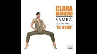 Clara Moreno - Vem Morena, Vem - feat. Wilson Simoninha