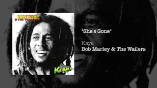 """SHE'S GONE"" - Bob Marley & The Wailers 