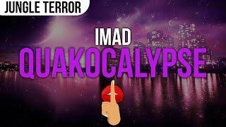 iMAD - Quakocalypse