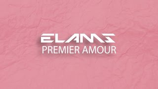 ELAMS - PREMIER AMOUR [15/15] / 'BALTIMORE' ALBUM GRATUIT