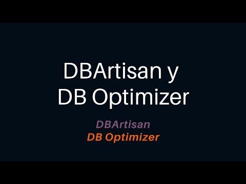 DBArtisan y DB Optimizer