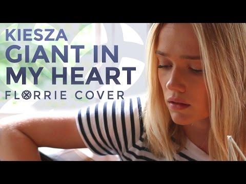 kiesza-giant-in-my-heart-florrie-cover-florriemusic