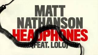 Matt Nathanson - Headphones (feat. LOLO) [AUDIO]