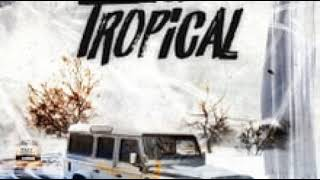 SL - Tropical (Clean)