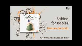 Sabina for Babies - Noches de boda