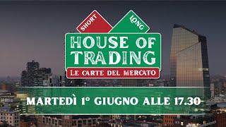 House of Trading: oggi il duello tra Di Lorenzo e D'Ambra