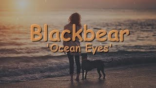 Blackbear - Ocean Eyes Ft. Billie Eilish Lyrics / Traducao PTBR