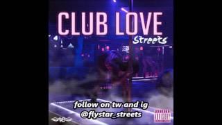 STREETS - CLUB LOVE
