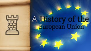 A History of the European Union - Feat. The Archive
