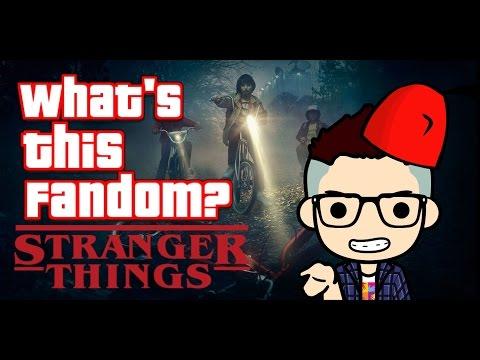 WHAT S THIS FANDOM? Stranger Things