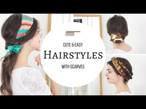 Hairstyles With Scarves | Cute & Easy