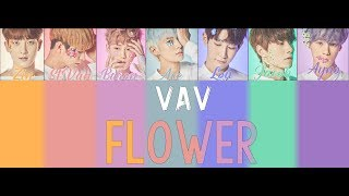 VAV - Flower (You) LYRICS [COLOR CODED HAN/ROM/FR]