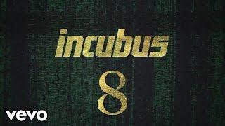 Incubus - Familiar Faces (Lyric Video)