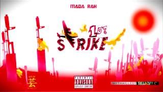 Mada Rah - Strike 1st (Official Audio)