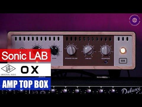 Presentation: Universal Audio OX - Amp Top Box