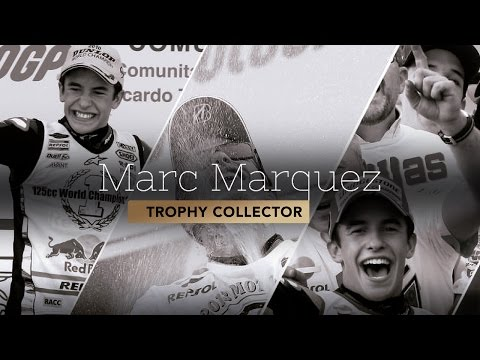 Marc Marquez -  Trophy Collector