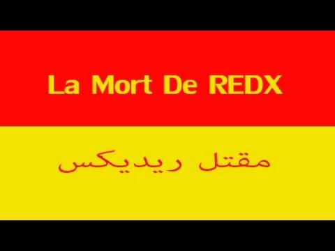 La Mort De REDX ( FAQ ) مقتل ريديكس