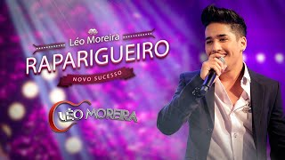 Léo Moreira - Raparigueiro