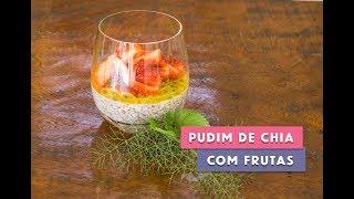 Receita - Pudim de Chia com Frutas