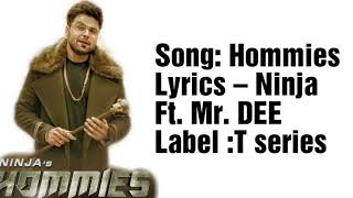 Hommies Lyrics  Ninja Ft Mr Dee