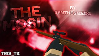 The Mosin (Sync) | ROBLOX Phantom Forces [BETA]