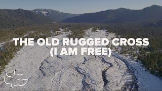 The Old Rugged Cross (I Am Free) | Bridgecity (Lyric Video)