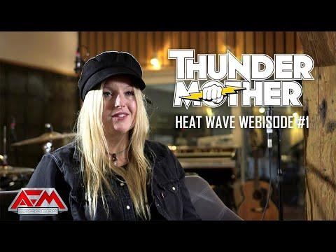 THUNDERMOTHER - Heat Wave Webisode #1 // Official Documentation // AFM Records