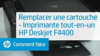 Remplacer une cartouche - Imprimante tout-en-un HP Deskjet F4400