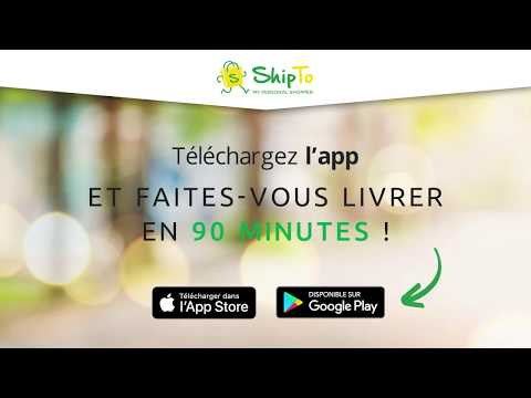 ShipTo vous livre tout Carrefour en 90 minutes!