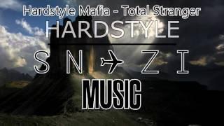 Hardstyle Mafia - Total Stranger (165 BPM)