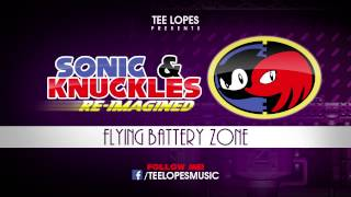 Sonic & knuckles Re-Imagined - Flying Battery Zone