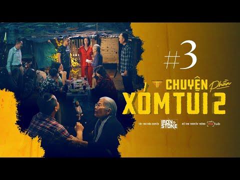 CHUYỆN XÓM TUI PHẦN 2 | TẬP 3 | NSUT Phi Điểu, Đào Anh Tuấn, Thu Trang, Tiến Luật, Lê Giang,...