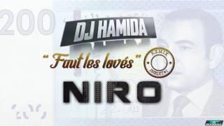 DJ Hamida - Faut les lovés Remix (ft. Niro)