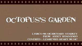 【ukulele@The Beatles】Octopus's garden(with lyrics):Le*Retro Heart Music