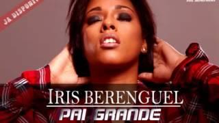 Iris Berenguel   Pai Grande Kizomba [2017]