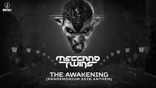 Meccano Twins - The Awakening (Pandemonium 2016 anthem) (Brutale 030)