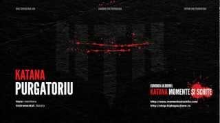KaTaNa - Purgatoriu (Versuri)