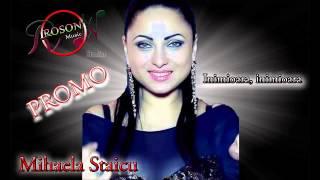 PROMO Mihaela Staicu - Inimioara, inimioara 2015 REMIX Roson Music