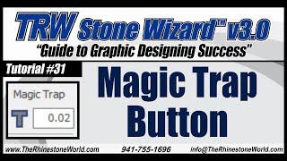 TRW Stone Wizard 3 Tutorial 31 Magic Trap Button