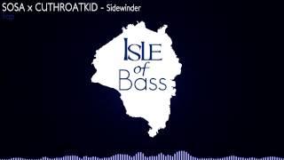 SOSA x CutHROATkid - Sidewinder [Trap]