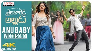 Anu Baby Video Song | Movie Shailaja Reddy Alludu | Naga Chaitanya, Anu Emmanuel | Telugu Songs 2018 width=