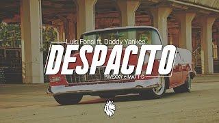 Luis Fonsi - Despacito ft. Daddy Yankee ( RIVEXXY & MATT-D REMIX )