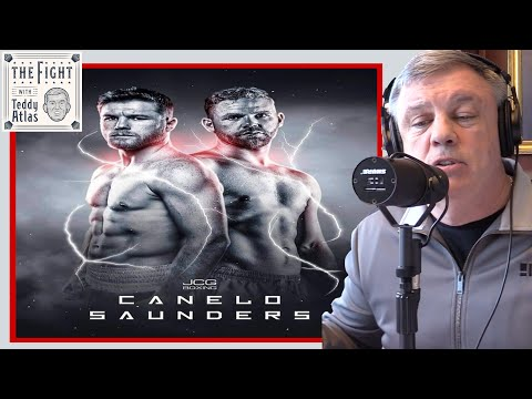 """Teddy Atlas: If Canelo vs Saunders Happens """"I Think Saunders Will Give Him a Hell of a Fight"""""""