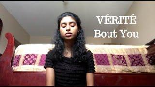 VÉRITÉ - Bout You (Cover)