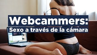 Webcammers: sexo por webcam