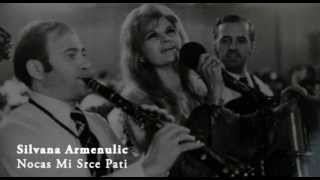 silvana armenulic | nocas mi srce pati